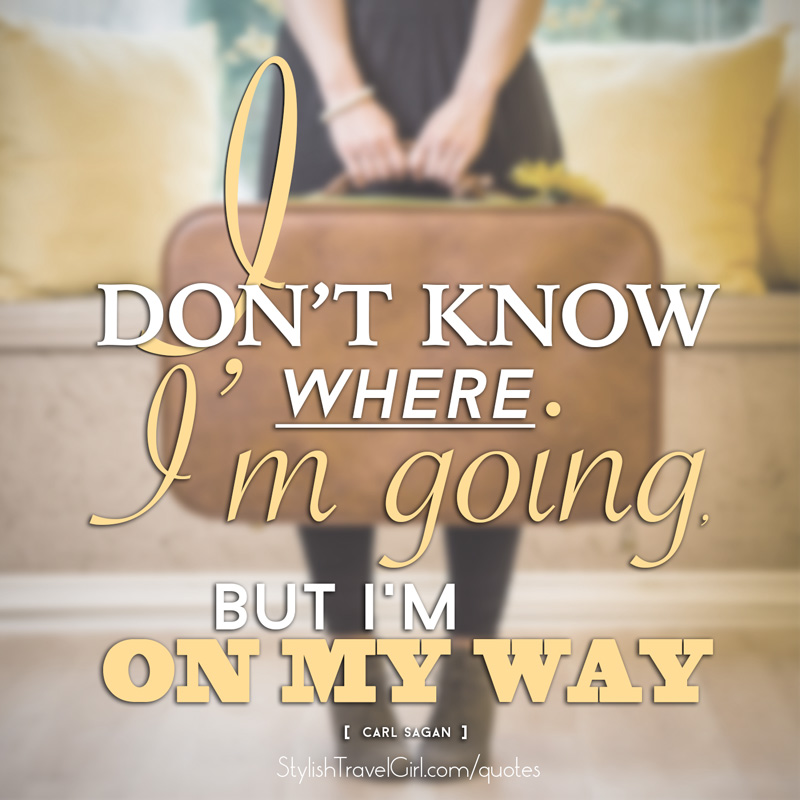 i-dont-know-where-im-going-but-im-on-my-way-inspirational-travel-quote