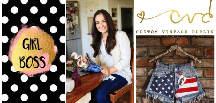 Meet GIRL BOSS…..Ali Delaney from Custom Vintage Dublin