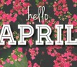75-hello-april-quotes-sayings